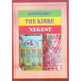 QUESTIONS ABOUT THE KIBRE NEGEST