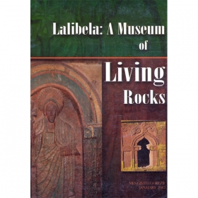 Lalibela: A Museum of Living Rocks