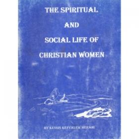 The spiritual and social life of Christian Women