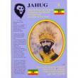 JAHUG 7 (Christ In His Kingman Character I And I Own Ivine Majesty Haile I Selassie I Jah Ras Tafari) Vol .7