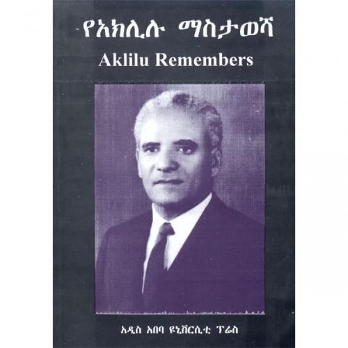 Aklilu Remembers