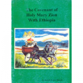 The covenant of Holy Mary Zion with Ethiopia
